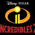 Celebrate Disney Pixar Incredibles 2 Opening Weekend!