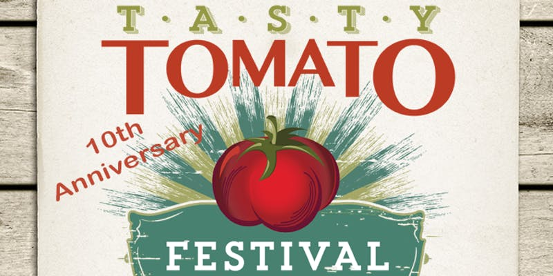10th Annual Tasty Tomato Festival